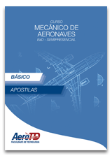 Apostila Mecânico de Aeronaves Básico