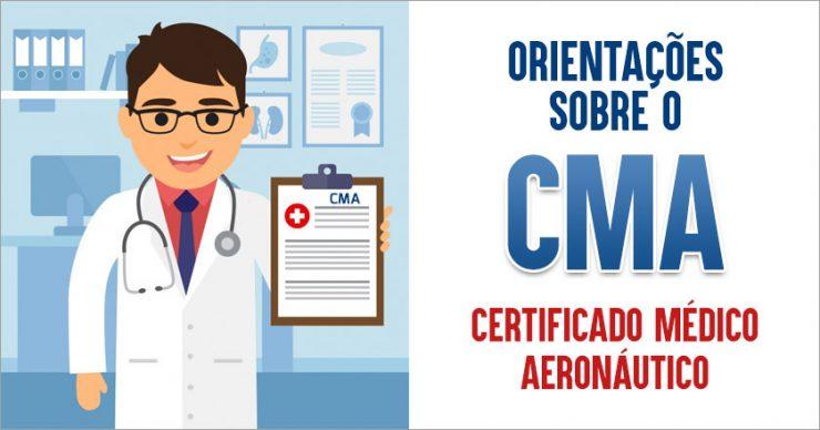 CMA - Orientações sobre o Certificado Médico Aeronáutico