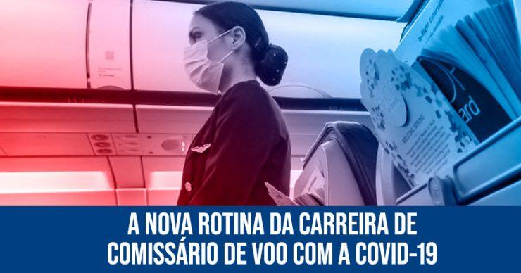 A-nova-rotina-da-carreira-de-comissário-de-voo-com-a-COVID-19