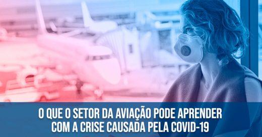 O-que-o-setor-da-aviação-pode-aprender-com-a-crise-causada-pela-COVID-19
