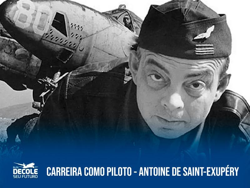 Antoine-de-Saint-Exupéry-carreira-como-piloto-de-avião