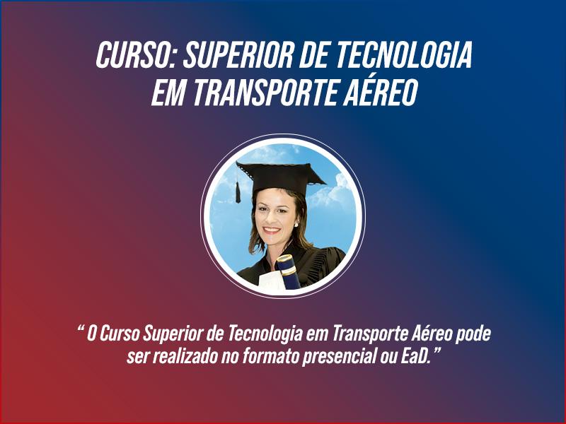 Curso Superior de Tecnologia em Transporte Aéreo